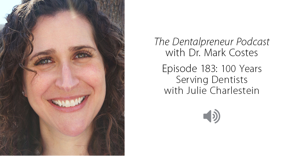 Julie Charlestein - The Dentalpreneur Podcast
